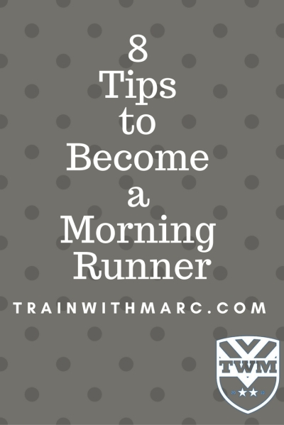 Tips to Run in the Morning