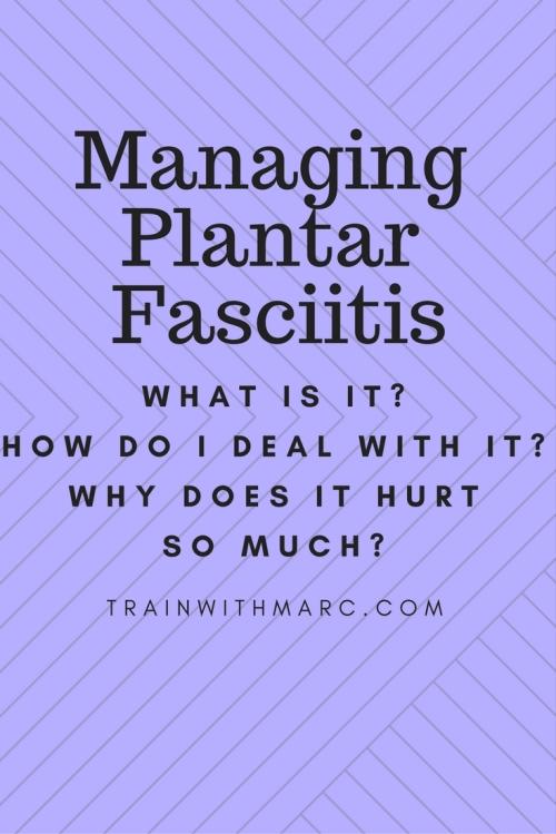 Managing Plantar Fasciitis