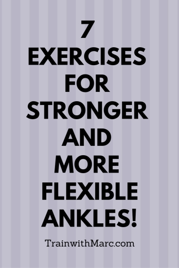 7 exercises for stronger and more flexible ankles