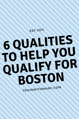 The 6 qualities that will help you qualify for Boston