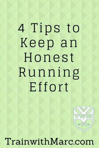 4 tips to keep an honest running effort