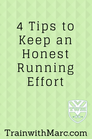 4 tips to keep an honest running effort