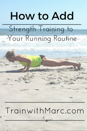 How to Add Strength Training to Your Running Routine