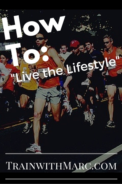 "How to ""Live the Lifestyle"""