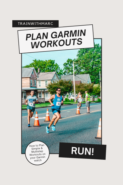 Marc uses Garmin to plan his running workouts and races