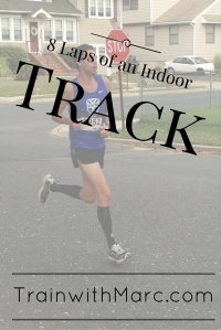 Racing a Mile on an Indoor Track
