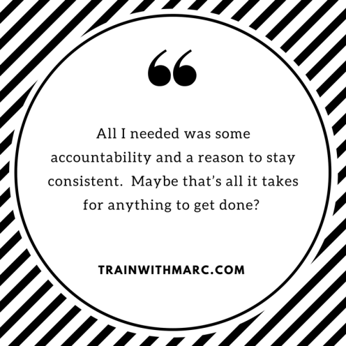 all-i-needed-was-some-accountability-and-a-reason-to-stay-consistent