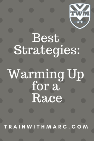 Best Strategies: warming up for a race