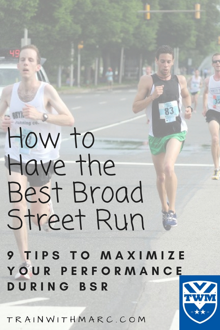 9 Strategies to have an awesome Broad Street Run (1)