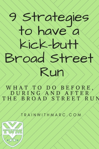 9 Strategies to have an awesome Broad Street Run