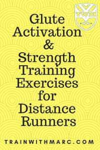 glute activation and strength training exercises for distance runners