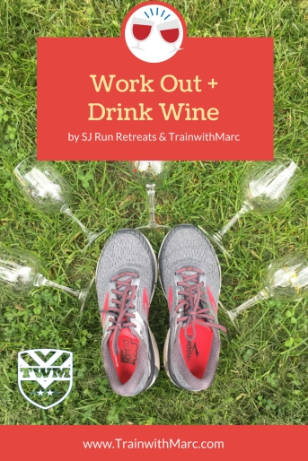 Working Out + Drinking Wine
