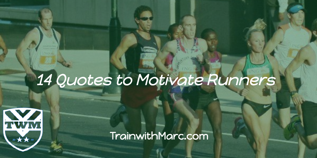 14 motivational quotes from pro runners