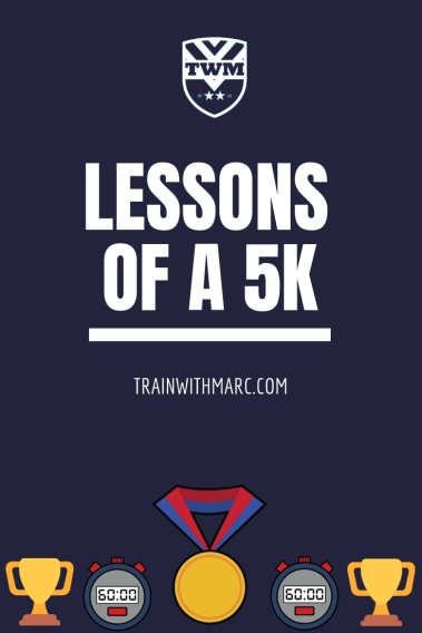 Lessons of a 5k race