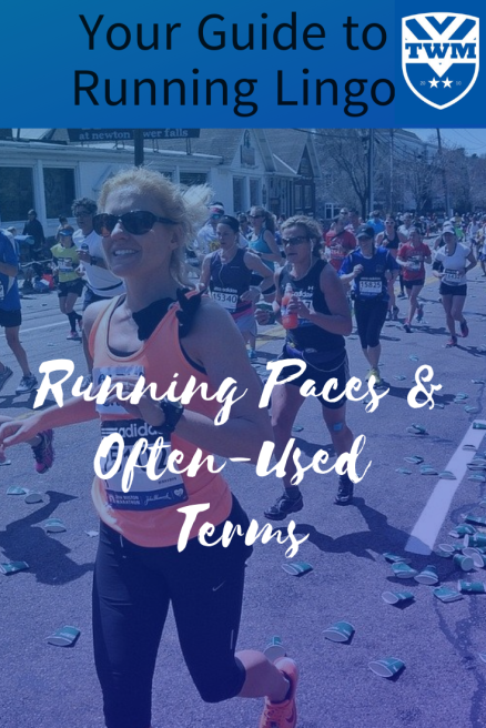 Running Paces & Often-Used Terms Defined