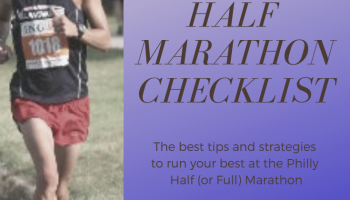 The Best Philly Half Marathon Checklist