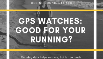 GPS watches help runners by providing great data