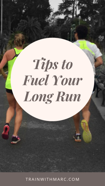 Fueling your long run: before, during and after