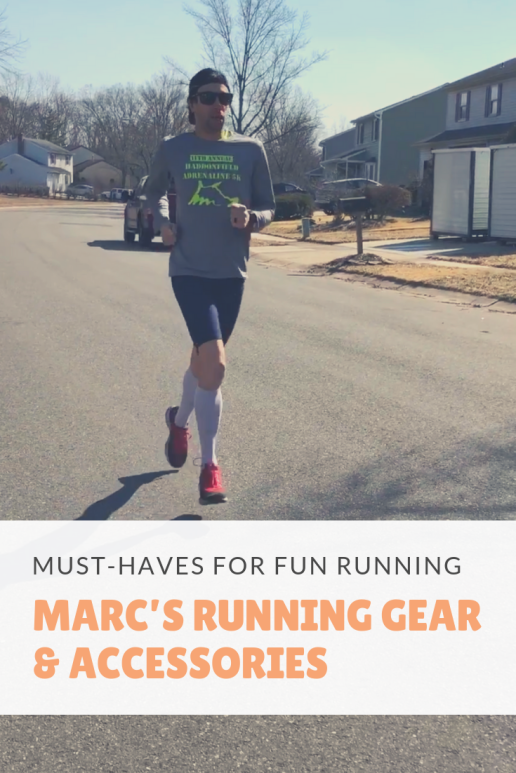 Marc's running gear and accessories I swear by
