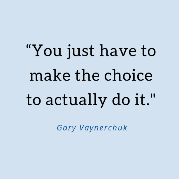 Using GaryVee to assist in making a hard choice