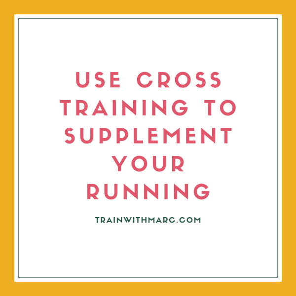 Supplementing cross training with your marathon plan can keep you healthy and improve your performance