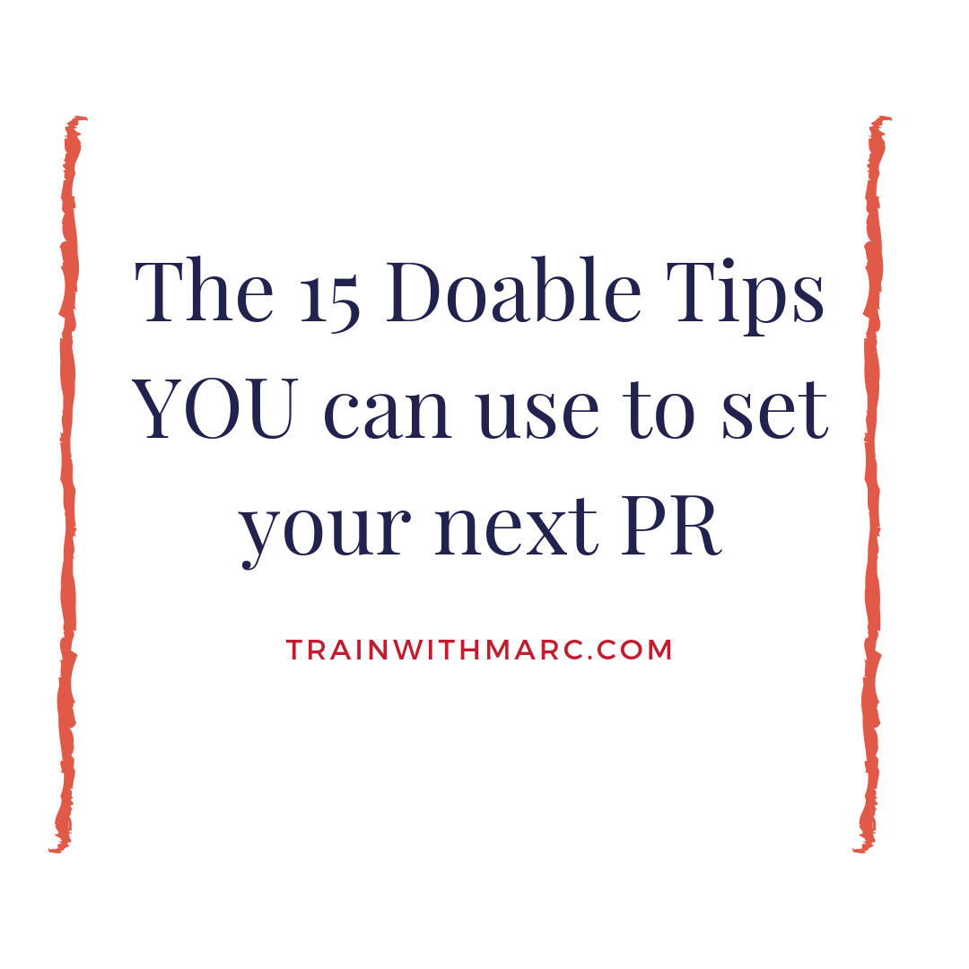 15 tips to do so you can set a PR