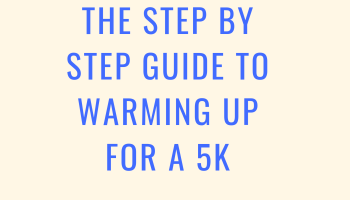 Step by step guide to warming up for a race