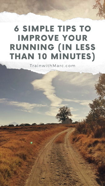 6 easy-to-accomplish ideas to improve your running that only take 10 minutes