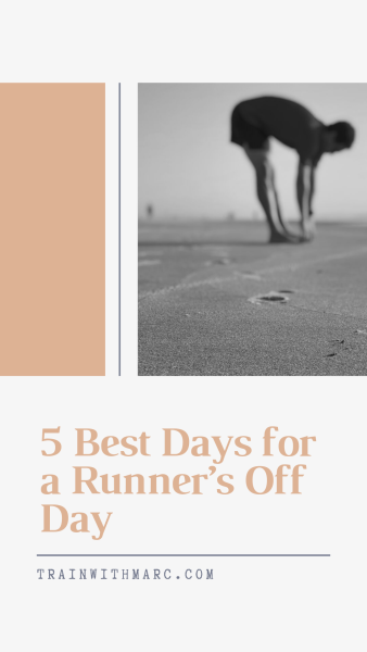 5 of the best days for a runner to take an off day