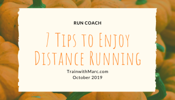 7 keys to enjoying distance running again