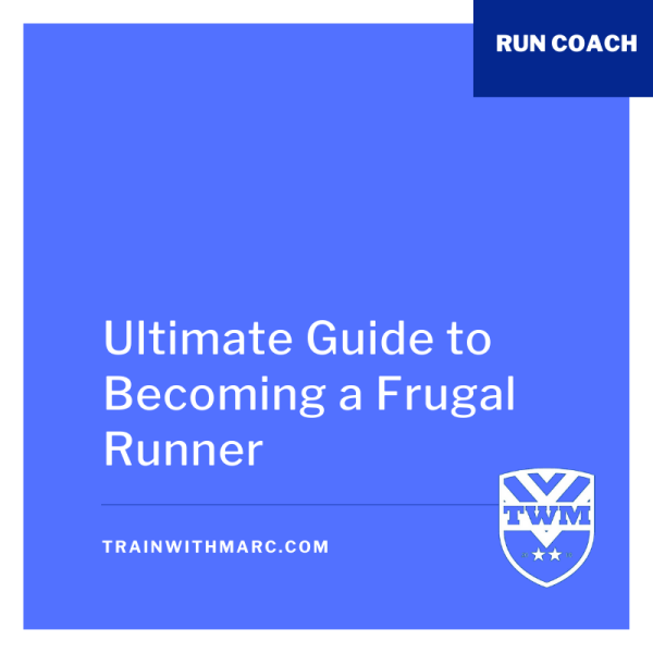 Runner's Guide to Being Frugal
