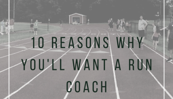 10 great reasons you'll benefit from a running coach