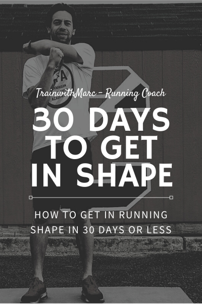 How you can get in running shape in 30 days